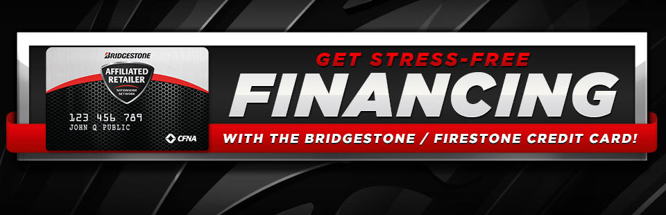 Bridgestone Financing Available at Cabool Tires in Cabool, MO